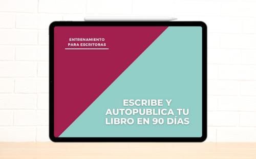 Entrenamiento para Escritoras, Escribe y Autopublica tu libro en 90 días, Laura Berzins, Cuentos de la Nena